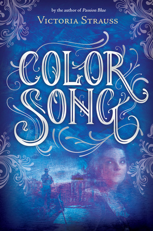 Color Song (Passion Blue, #2) Victoria Strauss