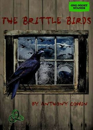 The Brittle Birds Anthony Cowin