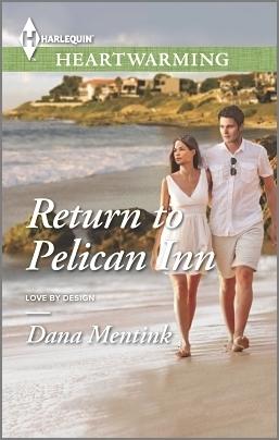 Return to Pelican Inn (Love Design #1) by Dana Mentink