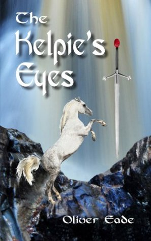 The Kelpies Eyes Oliver Eade