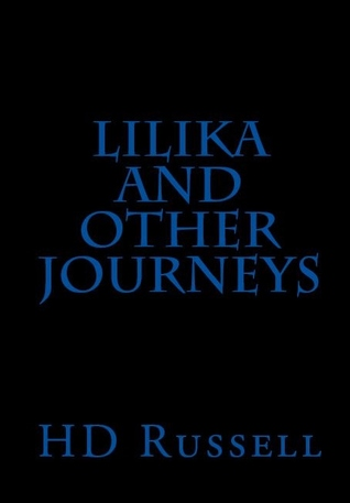 Lilika and Other Journeys H.D. Russell