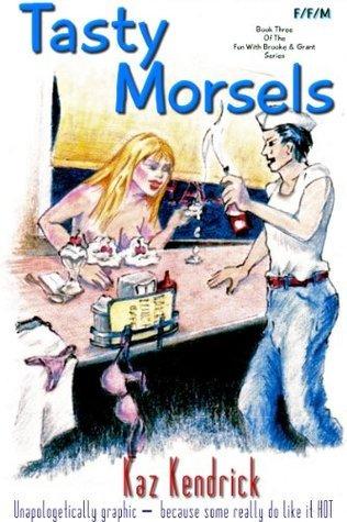 Menage: Tasty Morsels (Graphic FFM) Kaz Kendrick