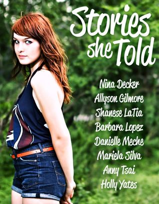 Stories She Told Allyson Gilmore