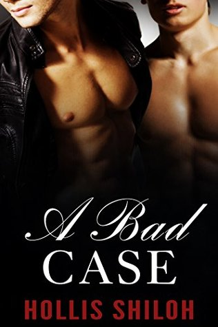 A Bad Case  by  Hollis Shiloh