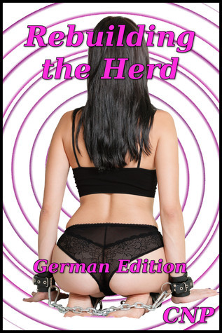 Rebuilding The Herd, German Edition  by  CNP