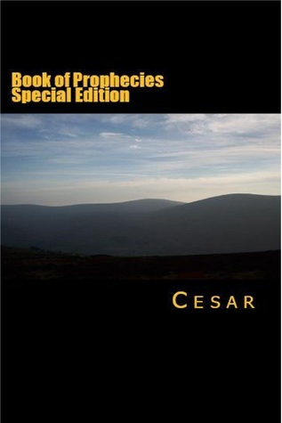 Book of Prophecies Special Edition  by  M Cesar