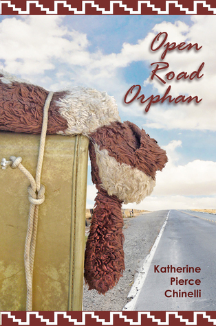 Open Road Orphan  by  Katherine Pierce Chinelli