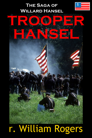 Trooper Hansel  by  R. William Rogers