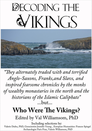 Decoding the Vikings  by  Valerie Williamson