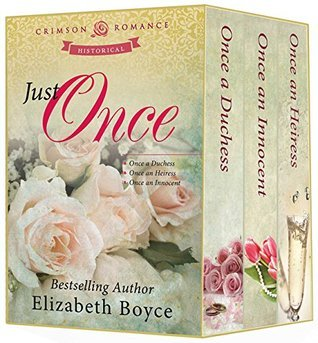 Just Once (Once A..., #1-3)  by  Elizabeth Boyce