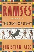 Ramsès, Tome 1:  Le Fils De La Lumière   Le Temple Des Millions Dannées   La Bataille De Kadesh  by  Christian Jacq