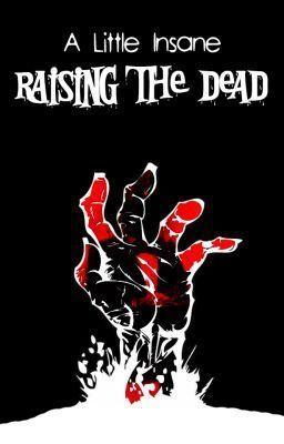 Raising The Dead (A Little Insane, #2) Giovannie Storm
