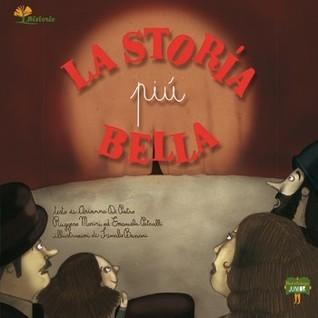La storia più bella  by  Arianna Di Pietro