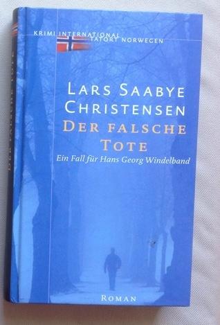 Der falsche Tote Lars Saabye Christensen