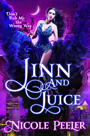 Jinn and Juice (The Jinni, #1)  by  Nicole Peeler