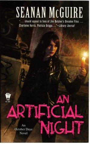 An Artificial Night: An October Daye Novel Seanan McGuire