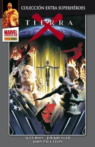 Tierra-X (Colección Extra Superhéroes Tiera X, #1) Alex Ross
