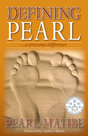 Defining Pearl...a Precious Difference  by  Pearl Matibe