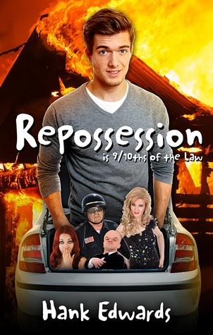 Repossession is 9/10ths of the Law Hank  Edwards