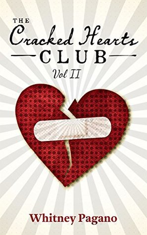 The Cracked Hearts Club: Vol. II  by  Whitney Pagano
