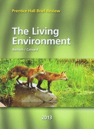 The Living Environment 2013  by  Bartsch