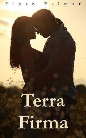 Terra Firma  by  Piper Palmer
