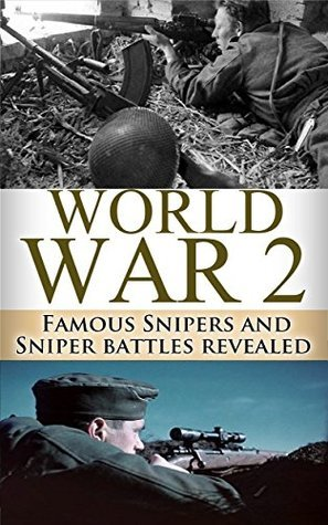 World War 2 Snipers: WWII Famous Snipers and Sniper Battles Revealed Ryan Jenkins