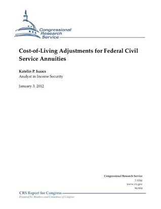 Cost-of-Living Adjustments for Federal Civil Service Annuities  by  Katelin P. Isaacs