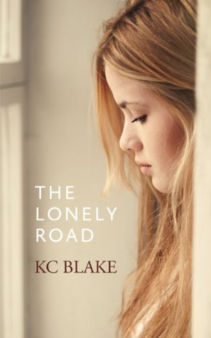 The Lonely Road: (a Romantic Lesbian Novella)  by  KC Blake