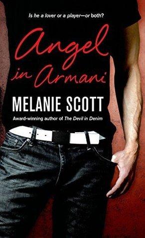 Angel in Armani (New York Saints, #2)  by  Melanie Scott