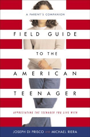 Field Guide To The American Teenager  by  Michael Riera