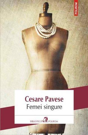 Femei singure Cesare Pavese