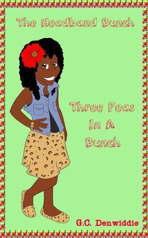 The Headband Bunch: Three Peas In a Bunch G.C. Denwiddie