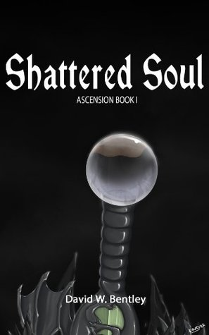 Shattered Soul David Bentley
