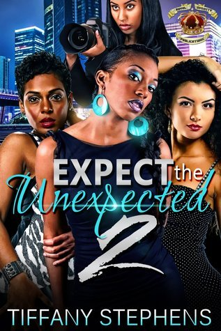 Expect The Unexpected 2 Tiffany Stephens