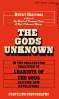 The Gods Unknown  by  Robert Charroux