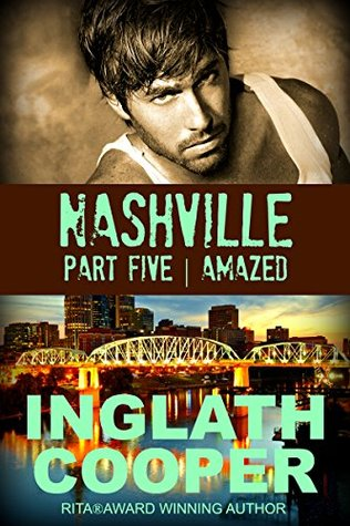 Amazed (Nashville, #5) Inglath Cooper