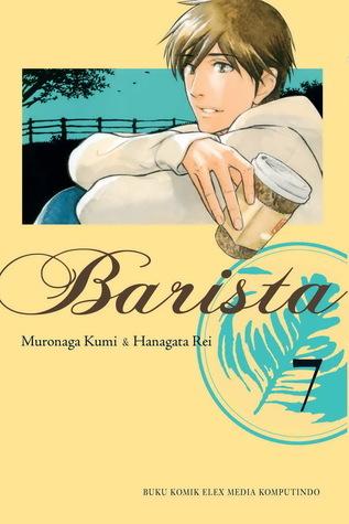 Barista vol. 07 (Barista, # 7)  by  Muronaga Kumi