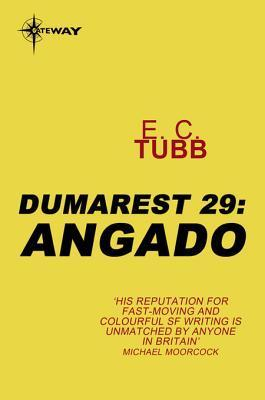 Angado: The Dumarest Saga Book 29  by  E.C. Tubb