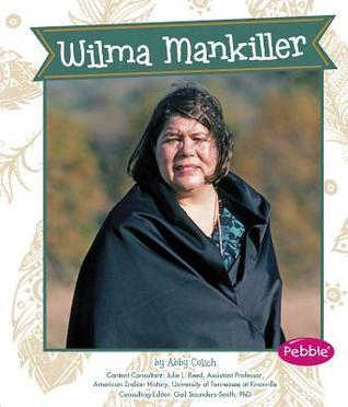 Wilma Mankiller  by  Abby Colich