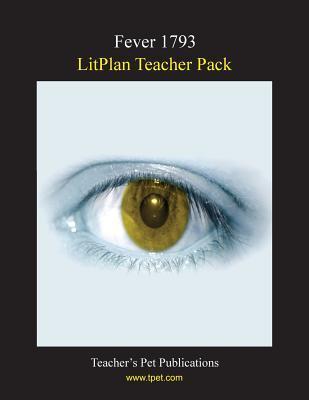 Fever 1793 LitPlan Teacher Pack  by  Christina Stone