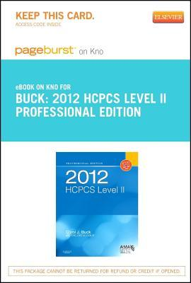 2012 HCPCS Level II Professional Edition - Pageburst E-Book on Kno Carol J. Buck