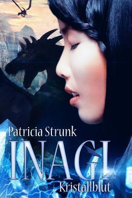 Kristallblut  by  Patricia Strunk