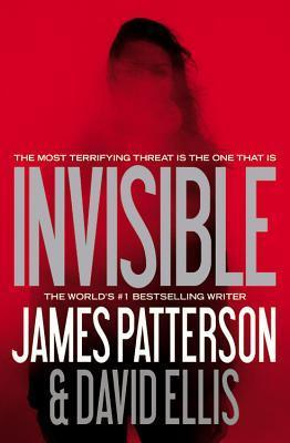 Invisible -- Free Preview -- The First 8 Chapters James Patterson
