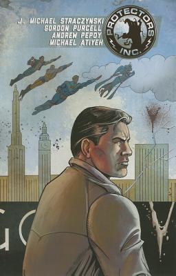 Protectors, Inc., Volume 1  by  J. Michael Straczynski