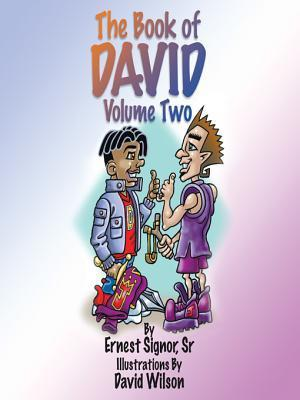 The Book of David Volume Two Ernest Signor Sr.