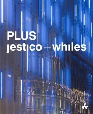 Jestico + Whiles: Plus  by  Spring Martin