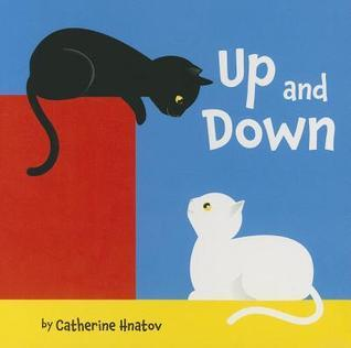 Up and Down  by  Catherine Hnatov