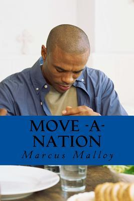 Move a Nation  by  Marcus Malloy