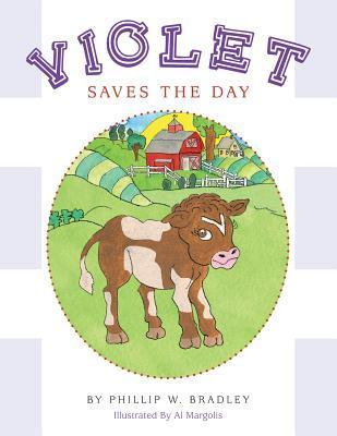 Violet Saves the Day  by  Phillip W Bradley